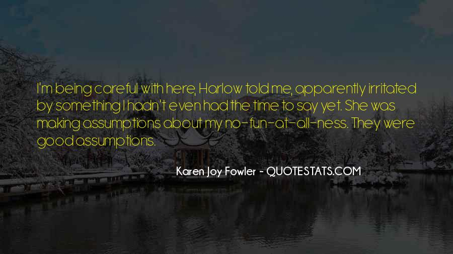 Quotes About Being Careful About What You Say #1113038