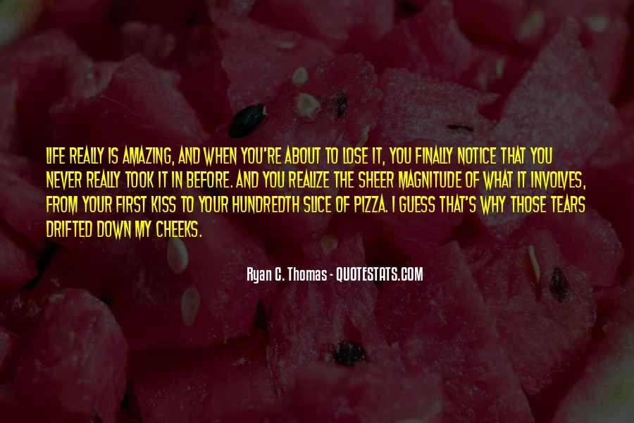 Quotes About Slice Of Life #1321495