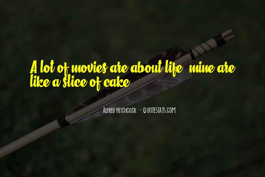 Quotes About Slice Of Life #295251