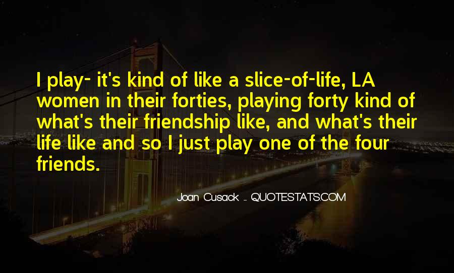 Quotes About Slice Of Life #670383