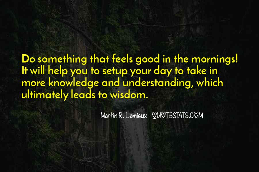 Quotes About Knowing How Someone Feels #1038632