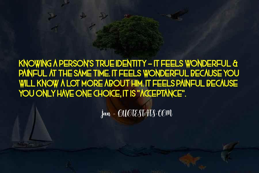 Quotes About Knowing How Someone Feels #753916