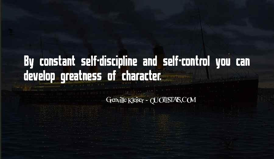 Quotes About Discipline And Self Control #1796877