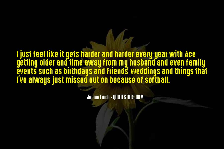 Quotes About Getting Older And Friends #825591