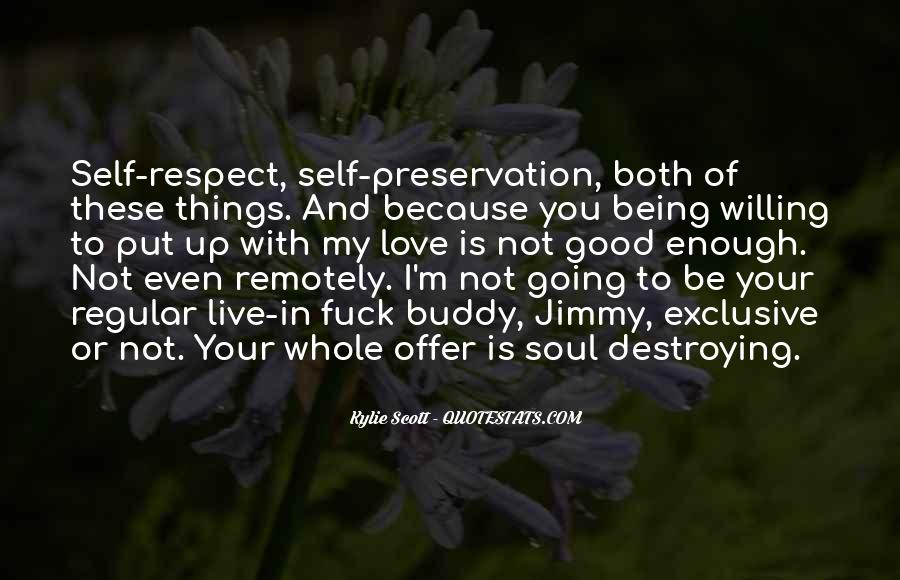 Quotes About Self Preservation And Love #1223337