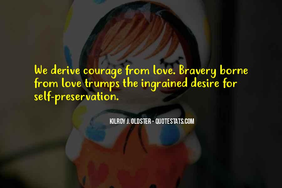 Quotes About Self Preservation And Love #1879382