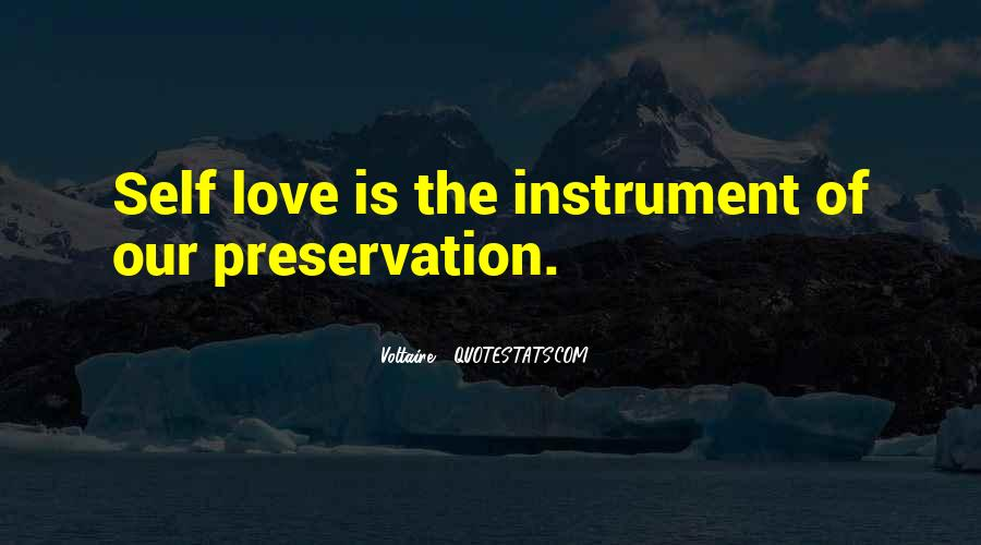 Quotes About Self Preservation And Love #546080