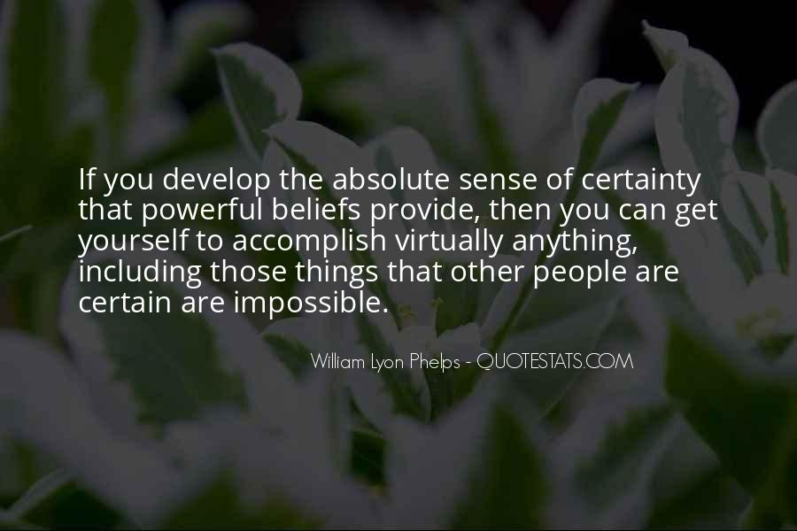 Quotes About Absolute Certainty #1573593