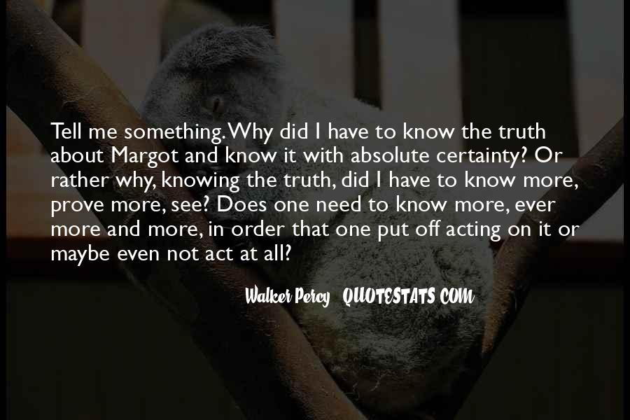 Quotes About Absolute Certainty #1683935