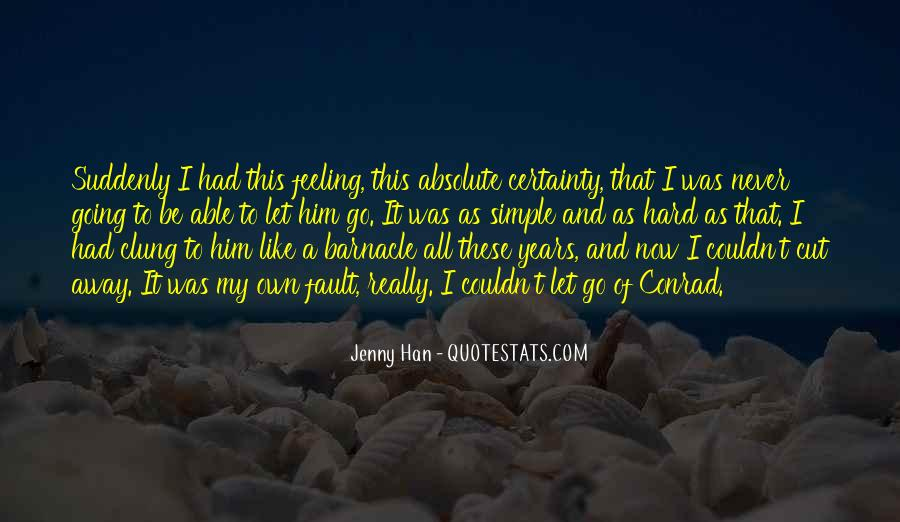 Quotes About Absolute Certainty #321434