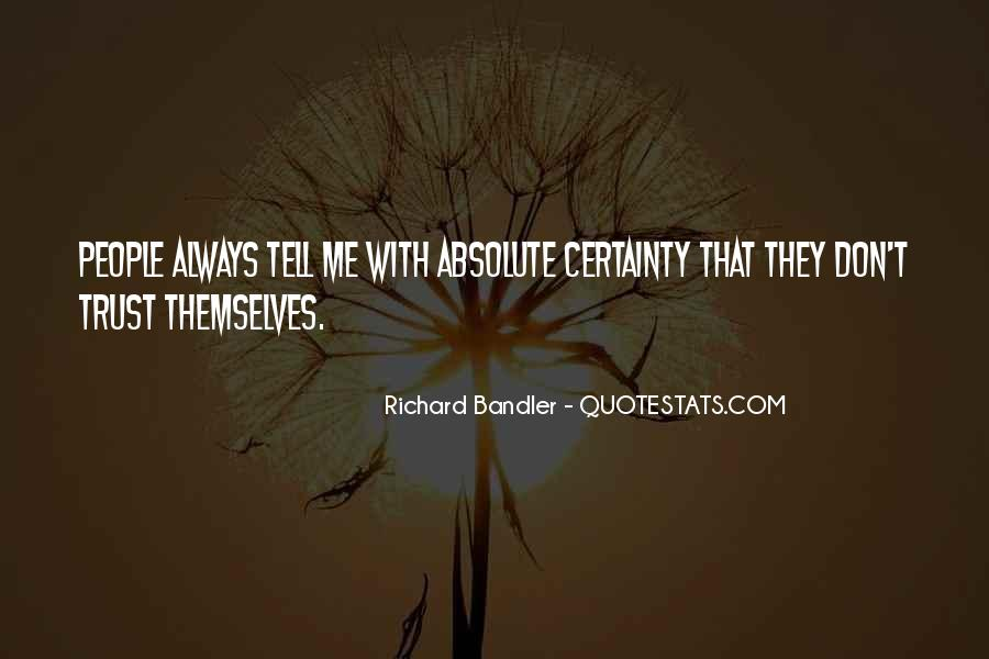 Quotes About Absolute Certainty #48605