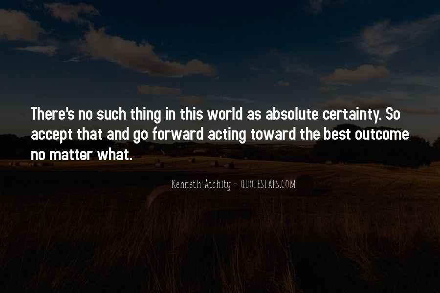 Quotes About Absolute Certainty #980339