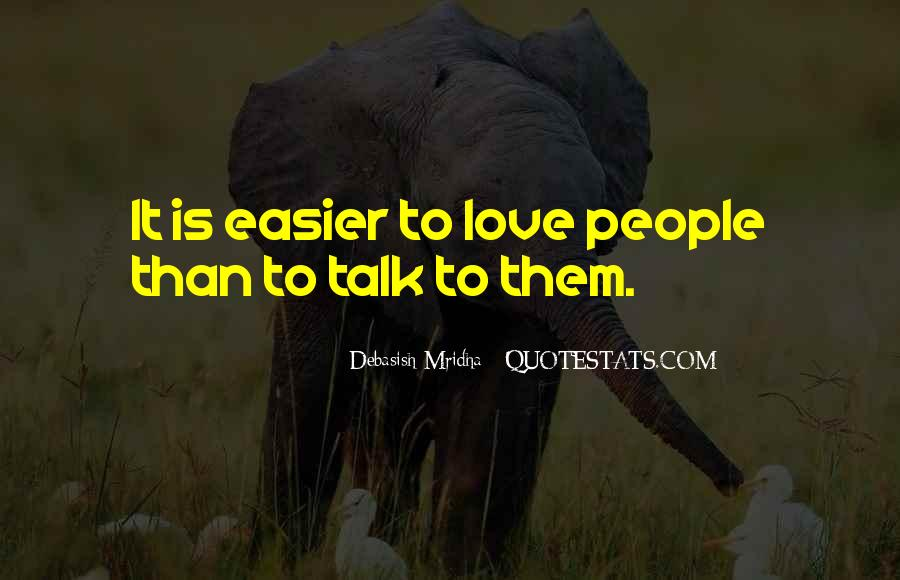 Quotes About People Who Talk Too Much #17812