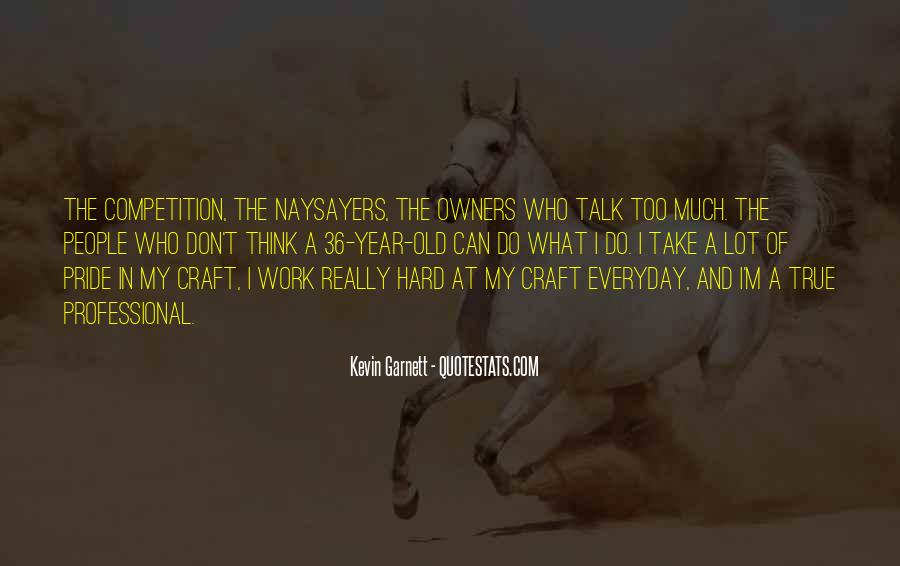 Quotes About People Who Talk Too Much #215198
