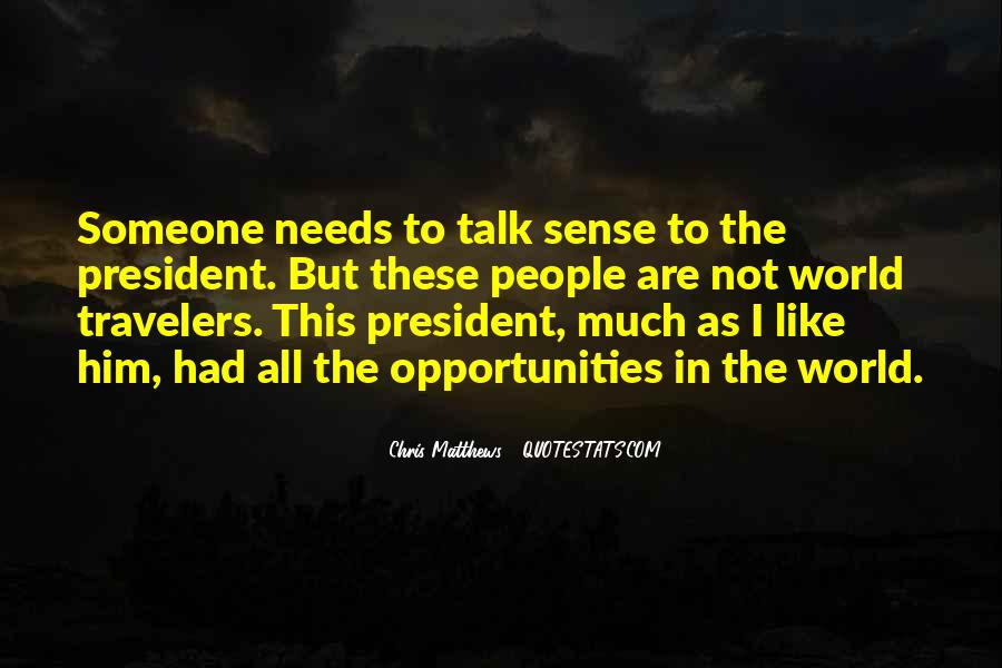 Quotes About People Who Talk Too Much #21970