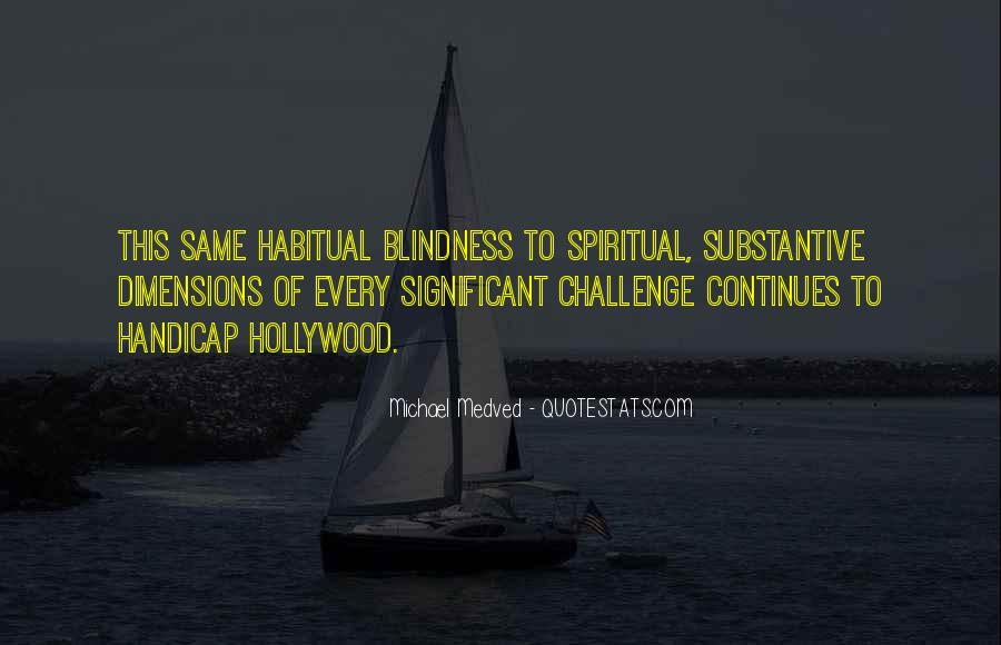 Quotes About Spiritual Blindness #321793