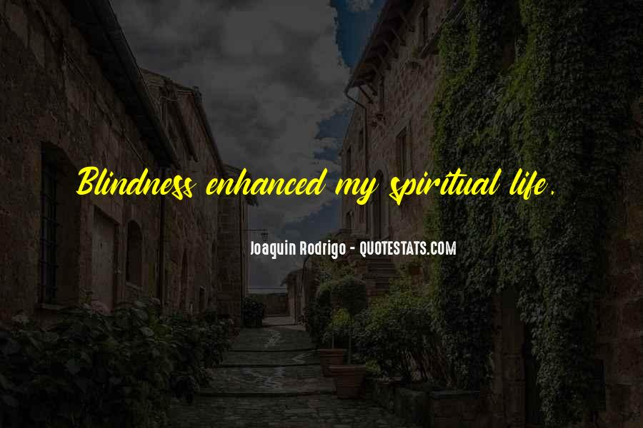 Quotes About Spiritual Blindness #494457