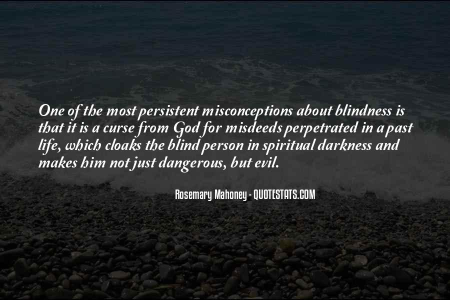 Quotes About Spiritual Blindness #585138