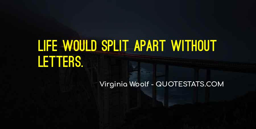 Quotes About Splits #232631