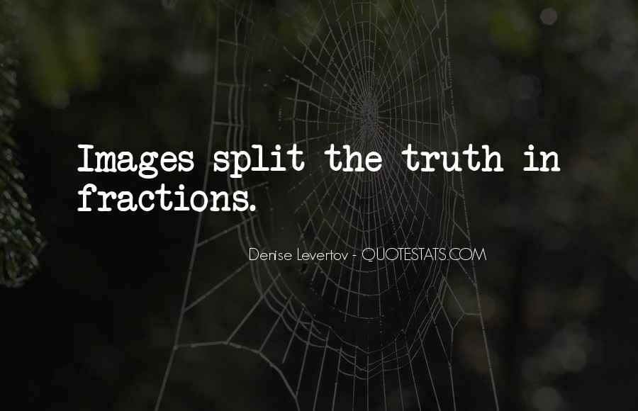 Quotes About Splits #333448