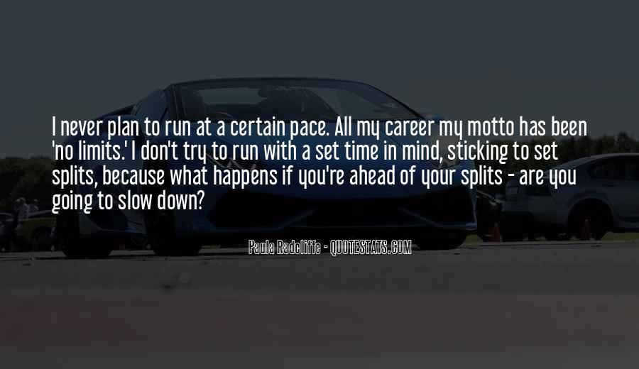 Quotes About Splits #578570