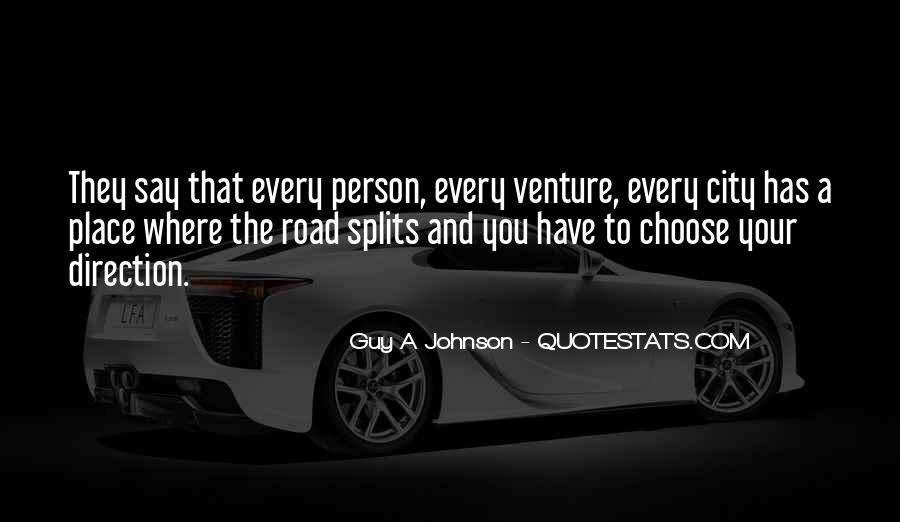 Quotes About Splits #781576