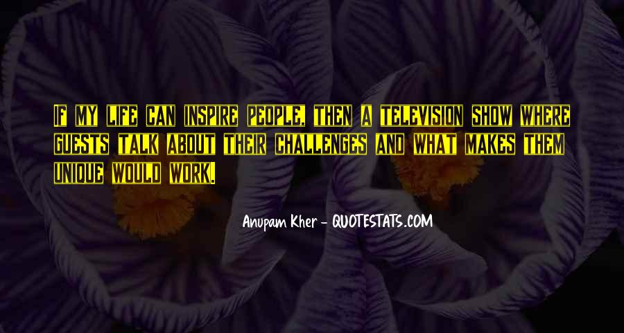 Quotes About People Who Inspire Your Life #13597