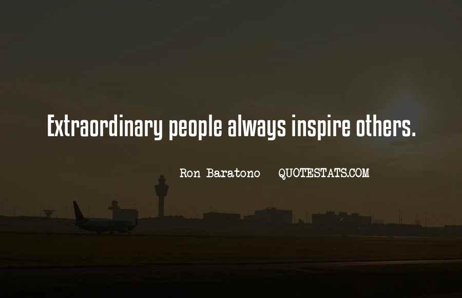 Quotes About People Who Inspire Your Life #187658