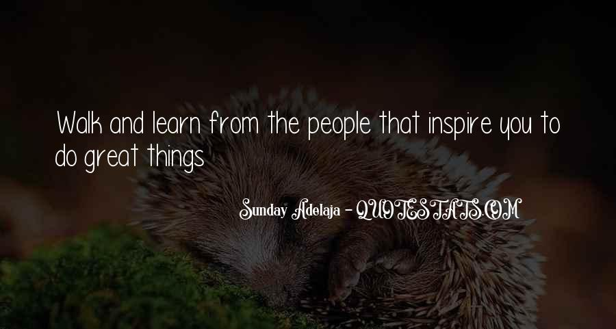 Quotes About People Who Inspire Your Life #280994