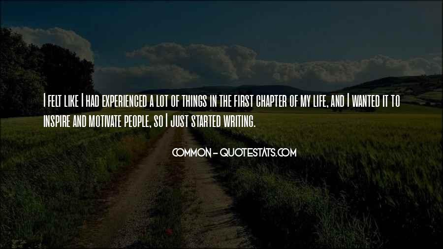 Quotes About People Who Inspire Your Life #616066