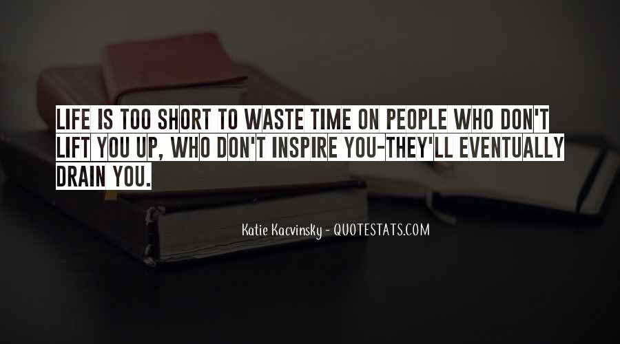 Quotes About People Who Inspire Your Life #764676