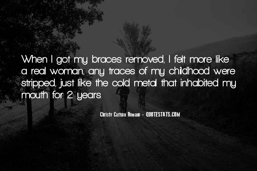 Quotes About Braces #1028062