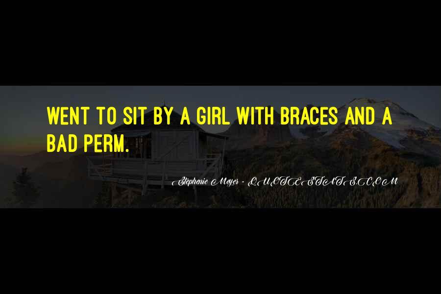 Quotes About Braces #1038087