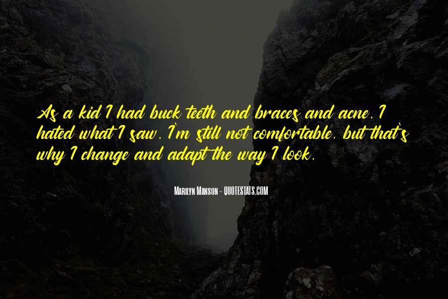 Quotes About Braces #1174309