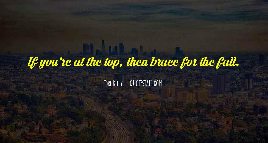 Quotes About Braces #1224809