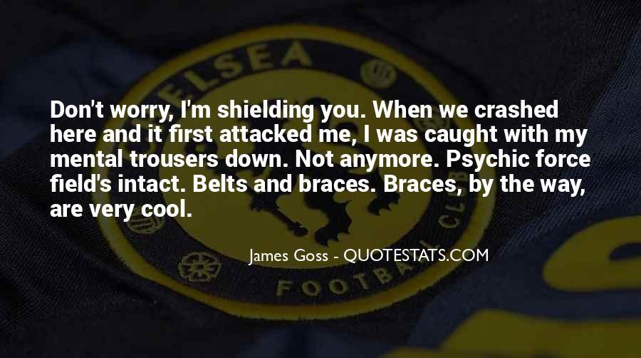 Quotes About Braces #1297158