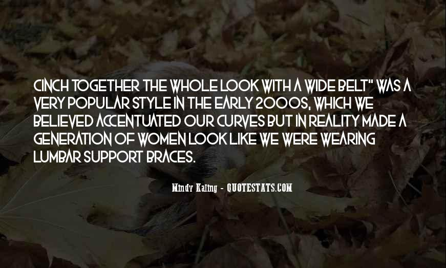 Quotes About Braces #1312716