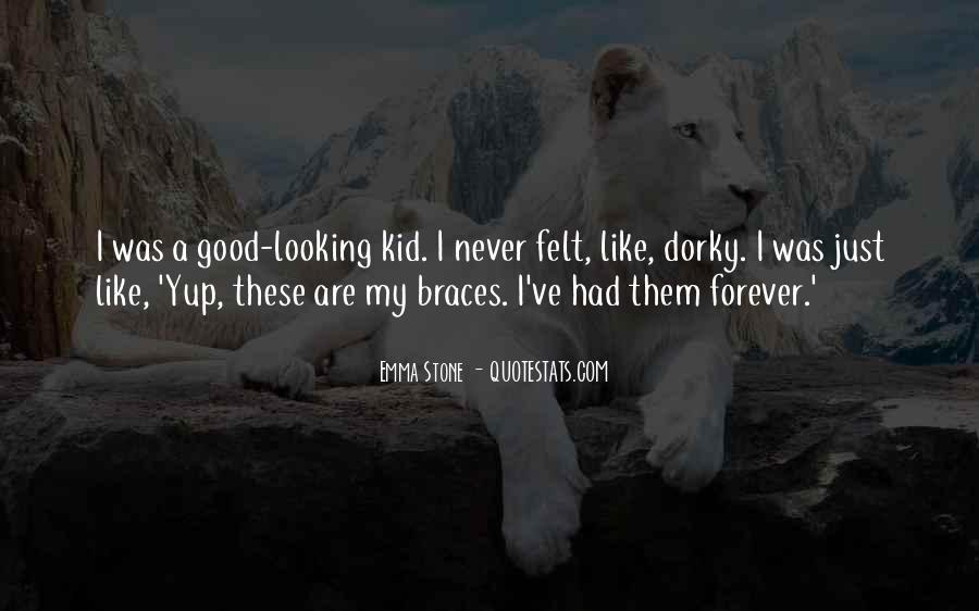 Quotes About Braces #1446186