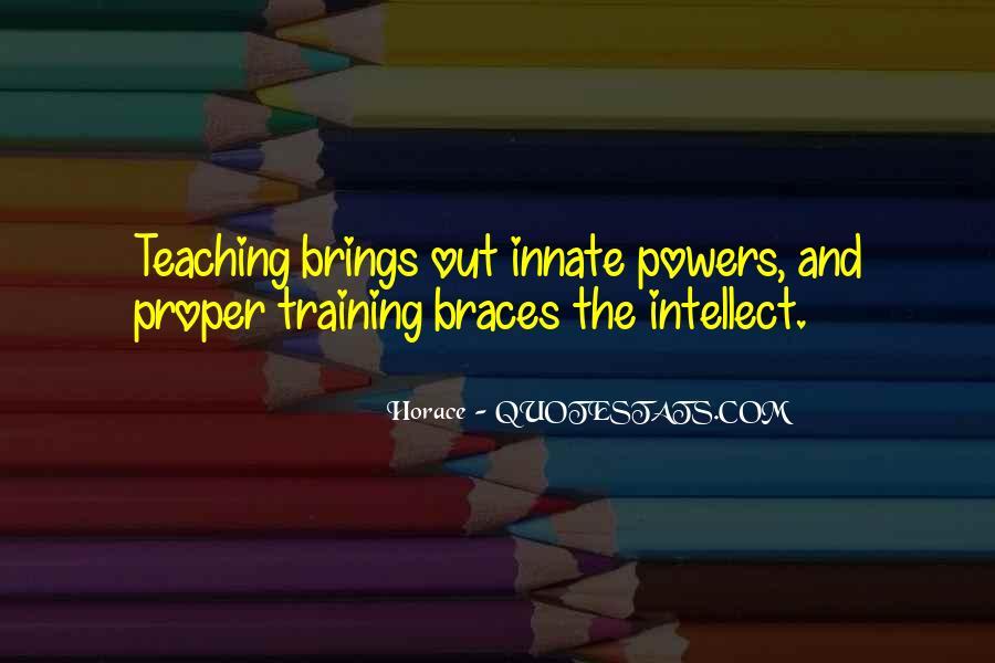 Quotes About Braces #1597211