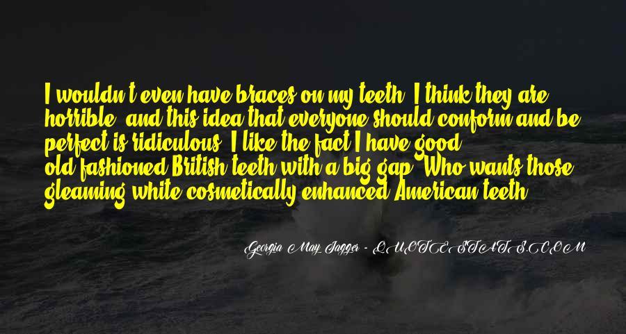 Quotes About Braces #1782889