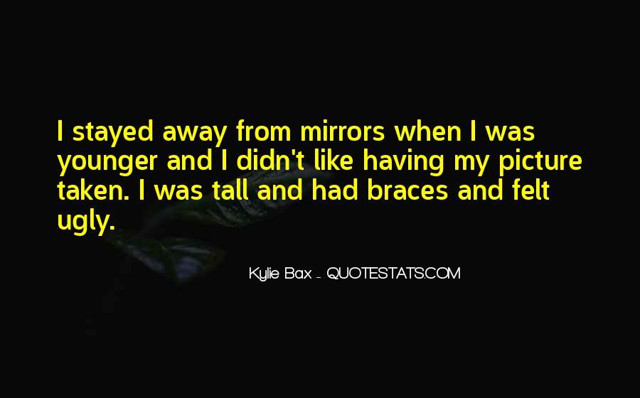 Quotes About Braces #305349