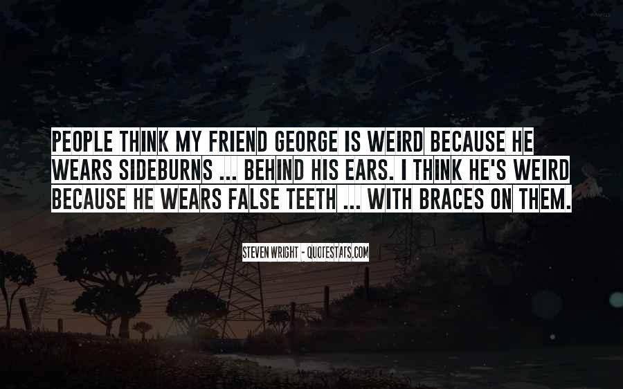 Quotes About Braces #480856