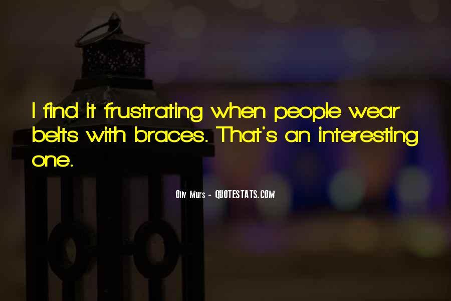 Quotes About Braces #505569