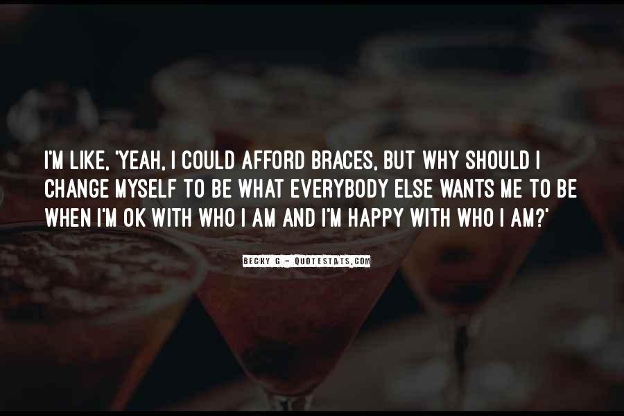 Quotes About Braces #673394