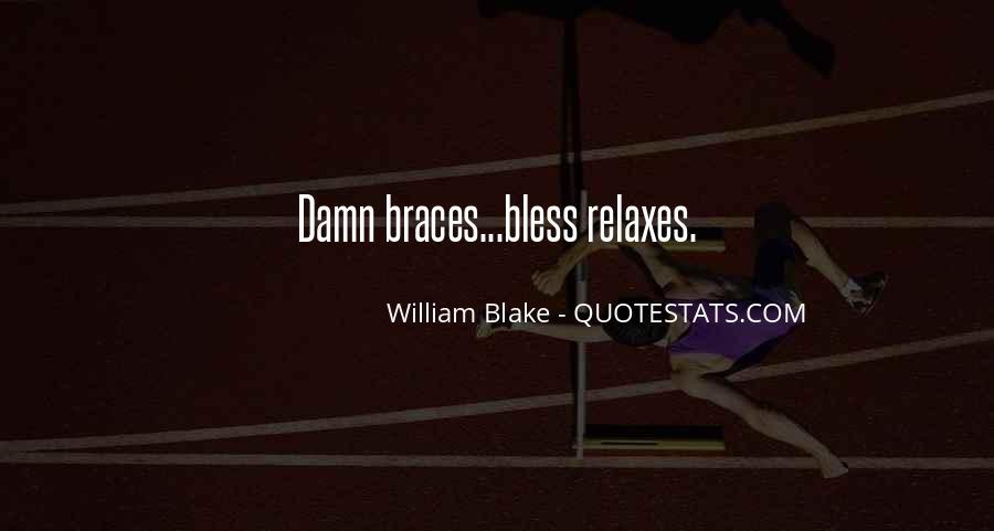 Quotes About Braces #727864