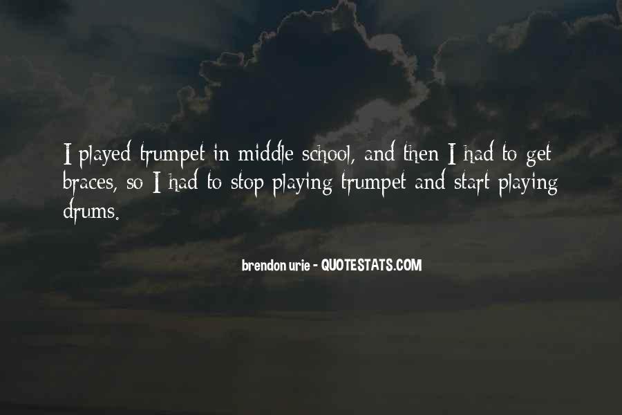 Quotes About Braces #728558