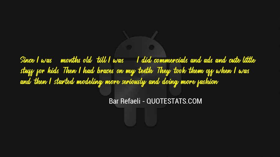 Quotes About Braces #846029