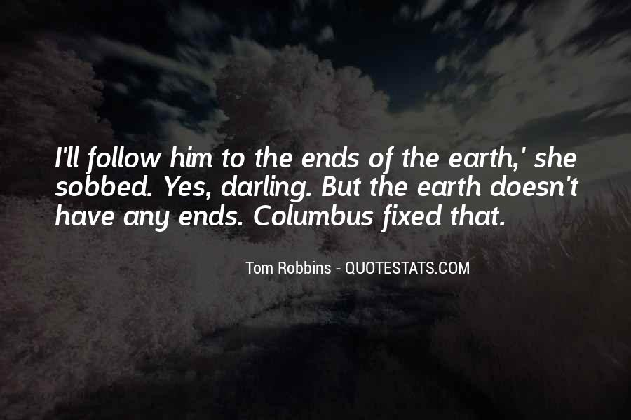Quotes About Flat Earth #1019414