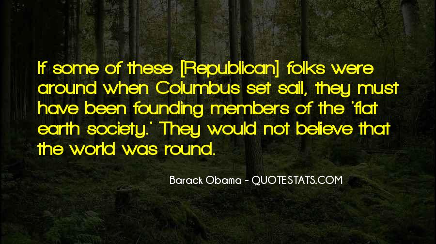 Quotes About Flat Earth #488767