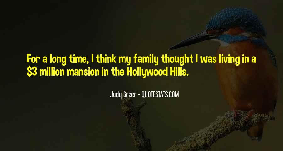 Quotes About Living In A Mansion #1249023